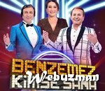 benzemez kimse sana program