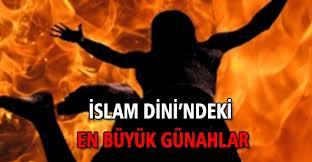 İslamda en büyük günahlar
